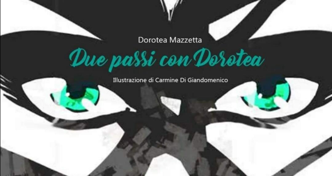 Due passi fra le pagine di Dorotea
